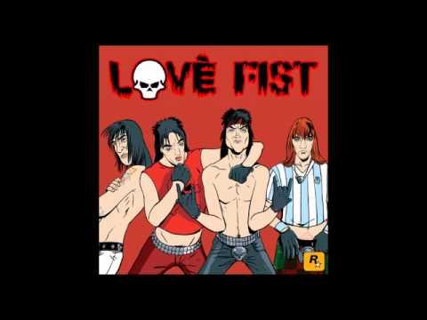 Love Fist - Fist Fury!