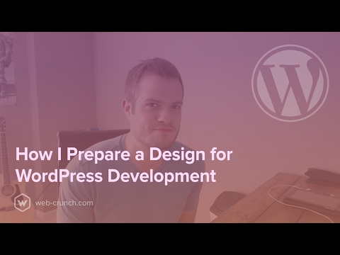 How I Prepare a Design for WordPress Development