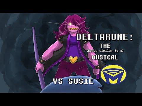 Deltarune the (not) Musical - VS Susie