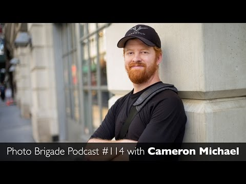 Cameron Michael - Photo Brigade Podcast #114