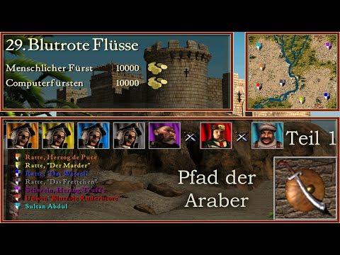 M29: Blutrote Flüsse - Teil 1 - Araber - Stronghold Crusader | Let's Play (German)