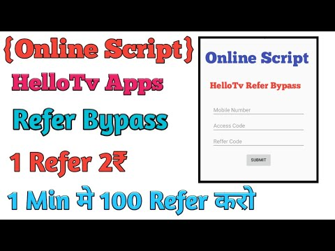 {Online Script} HelloTv Refer Bypass || Unlimited refer bypass|| 1 Min 100 Refer|| instantly Payment