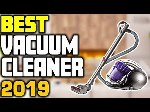 5 Best Vacuum Cleaners in 2019