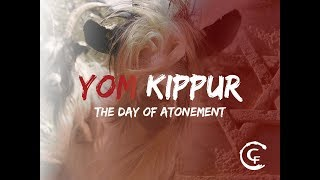 Yom Kippur: The Day of Atonement; Yeshua and the Two Goats