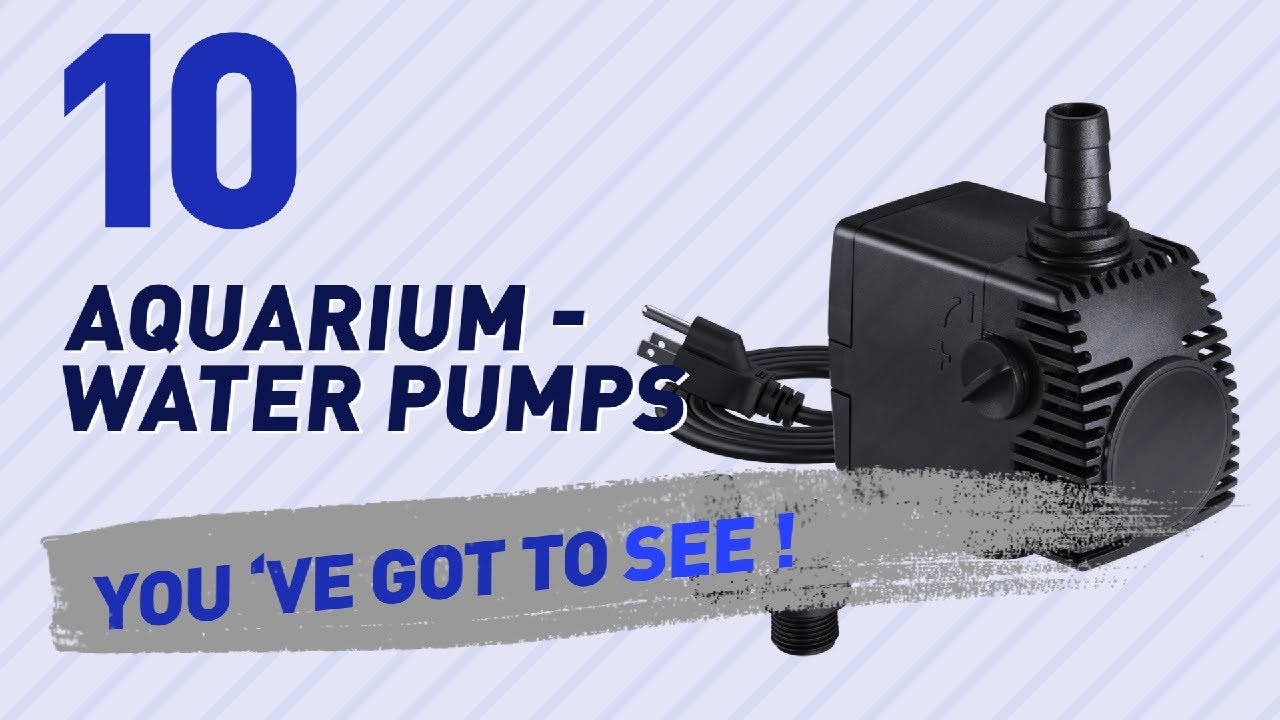 Top 10 Aquarium - Water Pumps // Pets Lover Channel Presents: