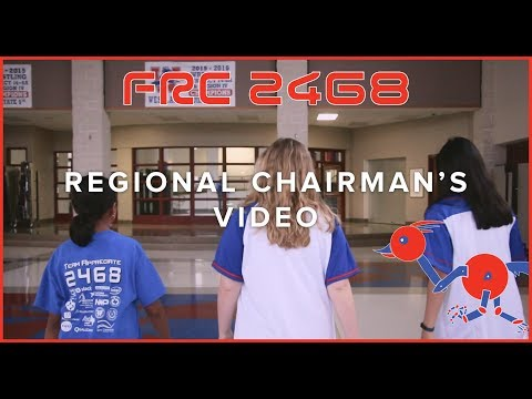 Regional Chairman's Video 2018 | FRC 2468 Team Appreciate
