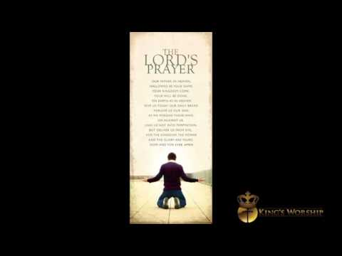 The Lord's Prayer - Instrumental Soaking Music For  Prayer and Devotion