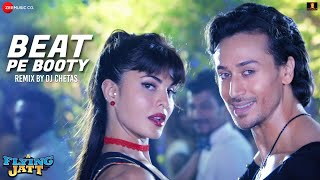 Download Hindi Video Songs - Beat Pe Booty - Remix by Dj Chetas | A Flying Jatt | Tiger Shroff & Jacqueline Fernandez