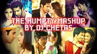 The Humpty Mashup by DJ Chetas - Varun Dhawan, Alia Bhatt | Humpty Shama Ki Dulhania