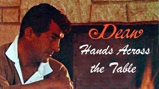 Dean Martin - Hands Across the Table