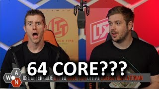 AMD has GONE MAD... 64 Core Threadripper! - WAN Show June 14, 2019