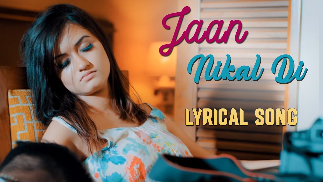Jaan Nikal Di with Lyrics | New Punjabi Song | Amit | Latest Punjabi Songs  2018 | Yellow Music