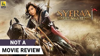 Sye Raa (Hindi)| Not A Movie Review by Sucharita Tyagi | Chiranjeevi | Film Companion