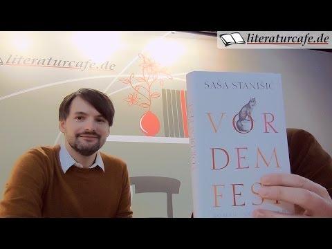 Saša Stanišić: Vor dem Fest - Ein Interview nach dem Preis