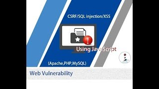 [5 Min] A simple tutorial to learn how to launch/defend CSRF/Injection/XSS attack