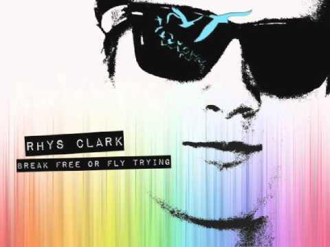 "12. ""Blind"" - 2010 - Break Free or Fly Trying - Rhys Clark"