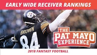 Early 2018 Fantasy Football WR Rankings, Sleepers and Debate