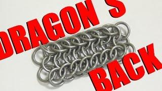 Спина дракона. Плетение из колец. Как сделать цепочку, браслет? Урок 4.