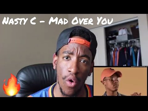 Nasty C - Mad Over You (REACTION)