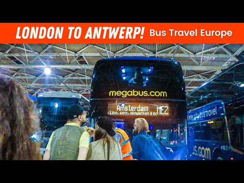 EP #74 | London To Antwerp on the MEGABUS! - TRAVEL JOURNEY VLOG!