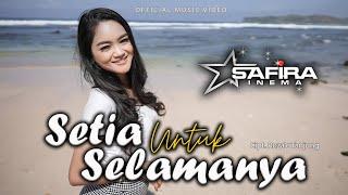 SAFIRA INEMA - Setia Untuk Selamanya(Official music video) DJ FULL BASS Thailand