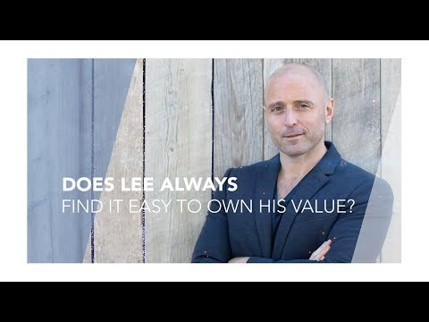 Does Lee Always Find It Easy To Own His Value?