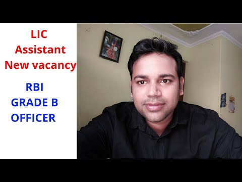 Upcoming Vacancies  - LIC Assistant And RBI Grade B OFFICRR
