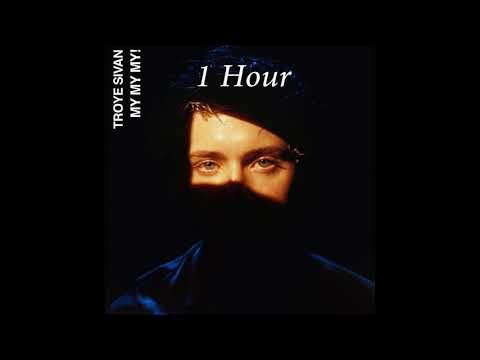 Troye Sivan – My My My! [1 Hour] Loop