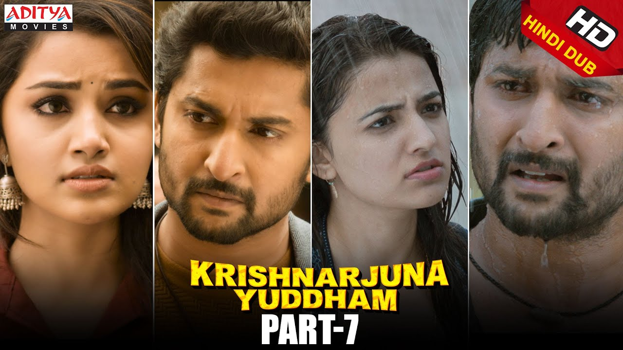 Krishnarjuna Yuddham Hindi Dubbed Movie Part 7 || Nani, Anupama, Rukshar Dhillon