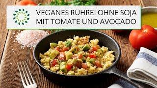 Veganes Rührei ohne Soja mit Avocado und Tomate
