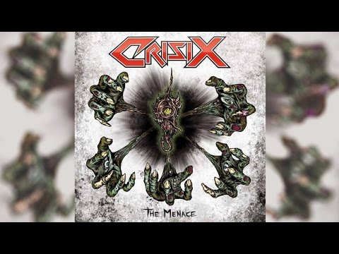 CRISIX - The Menace [OFFICIAL FULL ALBUM]