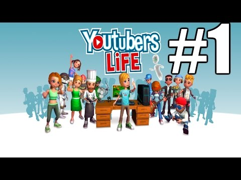 Youtubers Life Gameplay #1 - This is the Life (PC)
