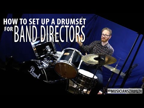 How To Setup A Drumset - For Band Directors