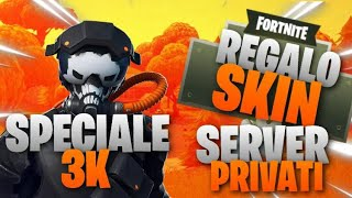 🔴 LIVE FORTNITE 🔴 PRIVATE SERVER PER TUTTI BASTA ISCRIVERSI CHANNEL 80 IN LOBBY SKIN AL TEAM