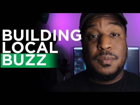 How to Build a Local Buzz as a Musician | Music Marketing Tips