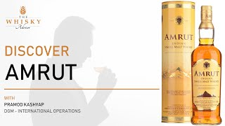 Discover Amrut with DGM International Operations, Pramod Kashyap