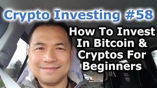 Crypto Investing #58 - How To Invest In Bitcoin & Cryptocurrencies For Beginners - By Tai Zen