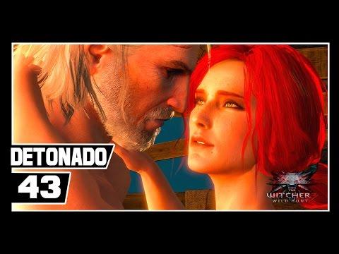 The Witcher 3: Wild Hunt Detonado - Parte #43 - Romance entre Geralt e Triss Merigold ( ͡° ͜ʖ ͡...
