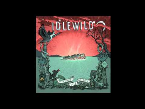 Idlewild - Collect Yourself