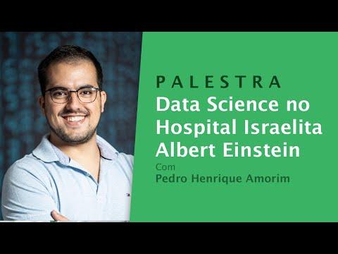 Data Science no Hospital Israelita Albert Einstein