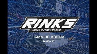 RINKS AROUND THE LEAGUE | Amalie Arena