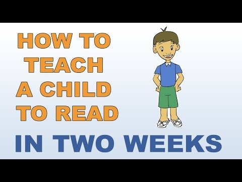 How To Teach A Child To Read - In Two Weeks