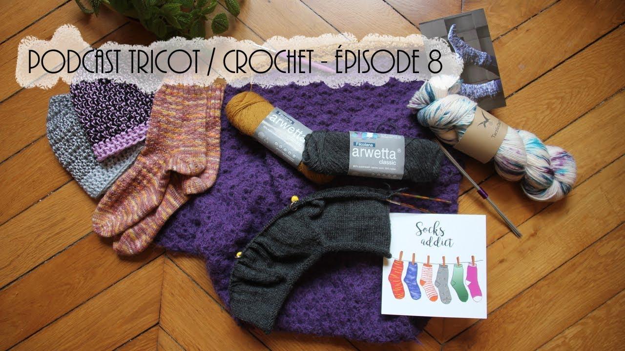 2411f26a2ead Podcast tricot   crochet - Episode  8 - Celle qui met un coup d   accélérateur