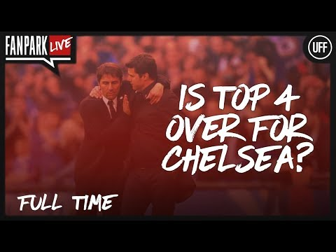 Is Top 4 Over For Chelsea? - Chelsea 1-3 Tottenham - Full Time Phone In - FanPark Live