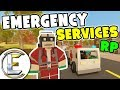 Emergency Services RP - Unturned Roleplay (Business RP) We Killed More People Than We Saved