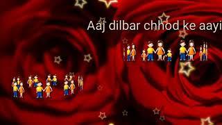 Tere liye Sab Ko Main Aaj Dilbar Chhod Ke Aayi  Rasmo Ke Kasmo Ke Saare Bandhan Tod Ke Aayi