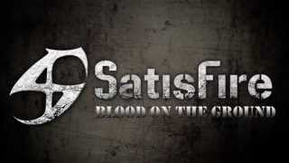 Satisfire - Blood on the Ground - 2013