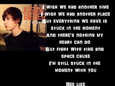 Stuck in the moment - Justin Bieber Lyrics