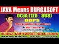 OCJA (1Z0 - 808 ) || Java SE 8 Programmer I || OOPS - With & without Inheritance || Durga Sir