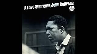 John Coltrane: A Love Supreme Pt. I: Acknowledgement
